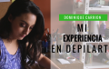 Mi Experiencia en Depilarte- Dominique Carrion
